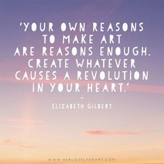 Your own reasons